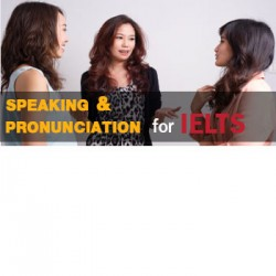 Speaking & Pronunciation for IELTS